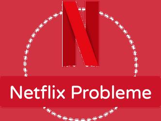 Featured Image transparent Netflix Probleme