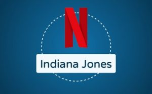 Featured Image Netflix Indiana Jones