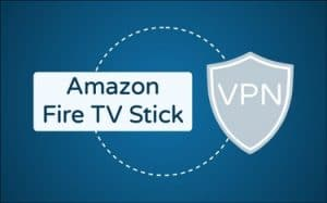 Featured Image kostenlose VPN für Amazon FIre TV Stick