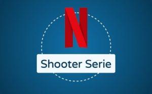Featured Image Netflix Shooter Serie