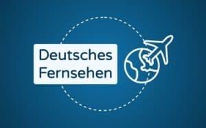 Featured Image deutsches Fernsehen im Ausland