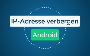 Featured Image IP-Adresse verbergen Android