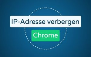Featured Image IP-Adresse verbergen Chrome