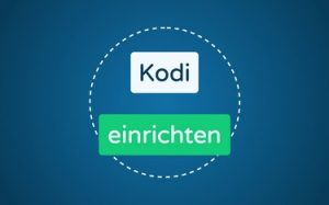 Featured Image Kodi einrichten